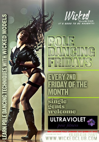 Pole Dancing Fridays @ Wicked Club | Toronto | Ontario | Canada