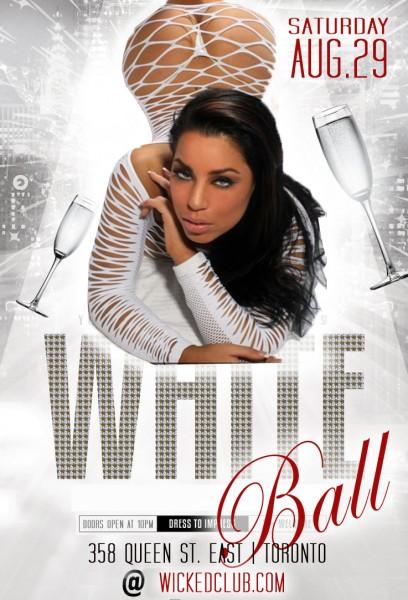 White Ball @ Wicked Club | Toronto | Ontario | Canada