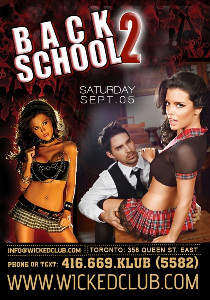 Back to School! @ Wicked Club | Toronto | Ontario | Canada