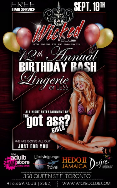 Wicked's 12th Annual B'day Bash! @ Wicked Club | Toronto | Ontario | Canada
