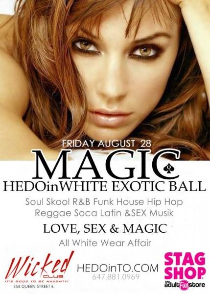 Friday: HEDOinWhite Magic Ball @ Wicked Club | Toronto | Ontario | Canada